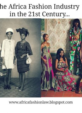 The Africa Fashion Industry in the 21st Century.