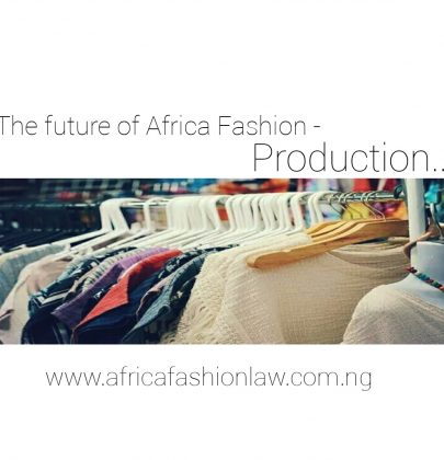 The Future of Africa Fashion- Production