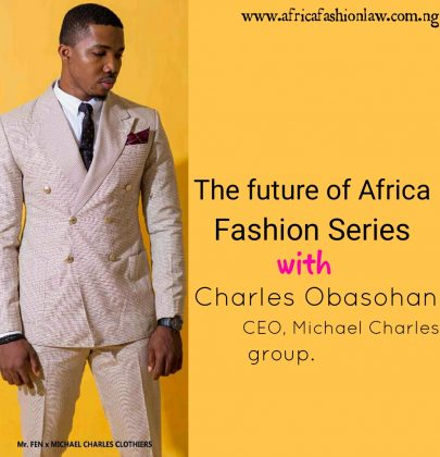 The future of the Africa Fashion with Charles Obasohan