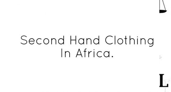 Second Hand Clothing in Africa.