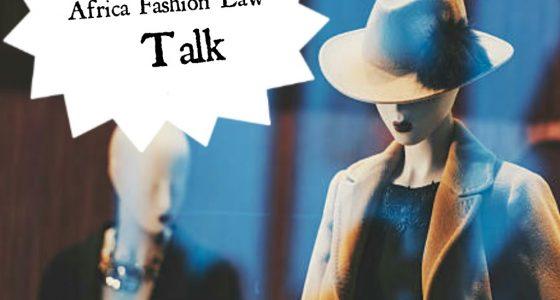 Africa Fashion Law Talk with Liz Lenjo Kags